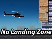 No Landing Zone